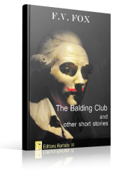 The Balding Club - F.V. Fox - Editions Ramsès VI