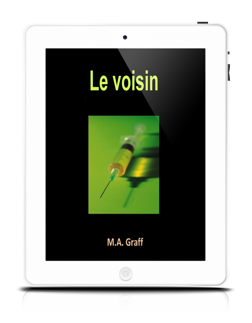 Le voisin - M.A. Graff - Editions Ramsès VI
