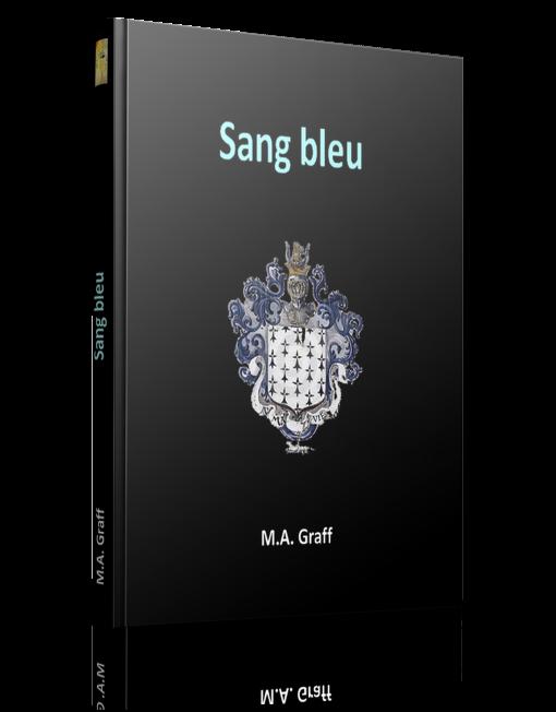 Sang bleu - M.A. Graff - Editions Ramsès VI